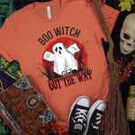 Boo Witch Get Out The Way Screen Print Heat Transfer
