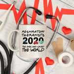 Respiratory Therapists 2020 The ones who saved the world Sublimation Transfer