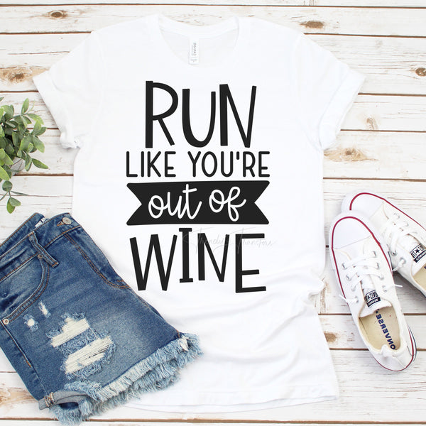 Run Like You're Out of Wine Funny Humor Sublimation Transfer