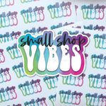 Small Shop Vibes Sticker