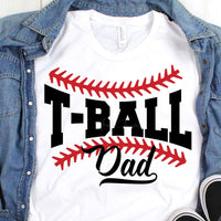 T-Ball Dad Sublimation Transfer