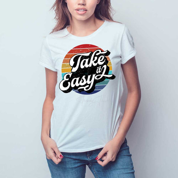 Take It Easy Sublimation Transfer