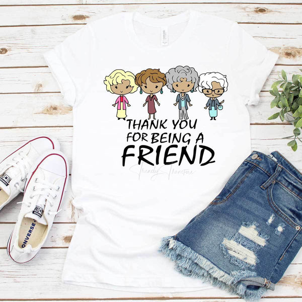 Thank You For Being a Friend Golden Girls Sublimation Transfer