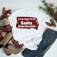 From the Window to the Wall Till' Santa Decks These Halls Sublimation Transfer