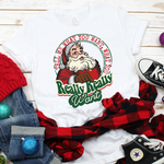 Tell Me What You Want Vintage Santa Sublimation Transfer