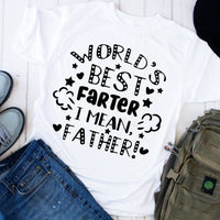 World's Best Farter I Mean Father Humor Funny Sublimation Transfer