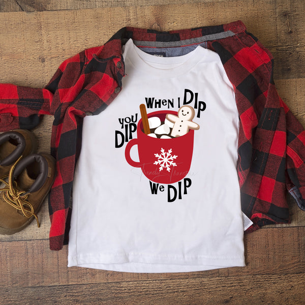 When I Dip You Dip We Dip Cocoa Gingerbread Man Sublimation Transfer