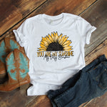 You are my sunshine Sunflower Sublimation Transfer