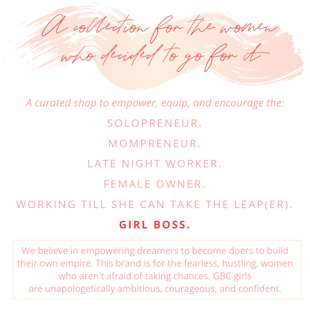 Girl Boss Collection Mission Statement