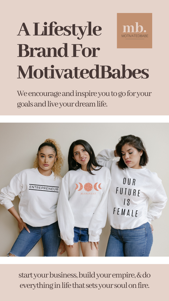 MotivatedBabe Brand Mission Statement