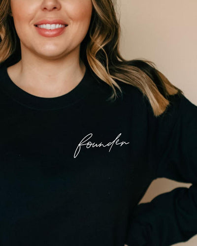 Founder Sweatshirt, female founder, girl boss style, girl boss clothing, girl boss quotes, gifts for female entrepreneurs, girl boss gifts, gifts for female ceo, gifts for professional women