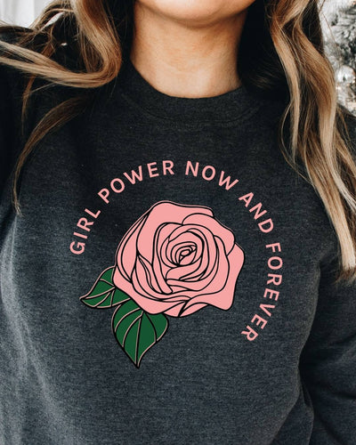 Girl Power Now and Forever Sweatshirt, Girl Boss Clothing, Entrepreneur Clothing, Boss Lady Clothing, Girl Boss Collection,Girl Boss Style,