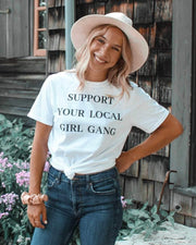 Support Your Local Girl Gang T-Shirt, Girl Boss Collection, girl boss style, girl boss clothing, girl boss quotes, gifts for female entrepreneurs, girl boss gifts, gifts for female ceo, gifts for professional women