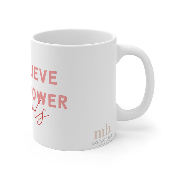 Power Of Girls - Coffee Mug