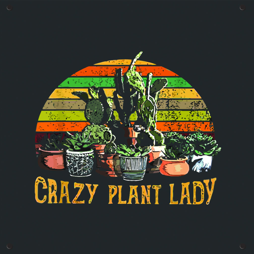 Crazy Plant Lady Outdoor Art Print