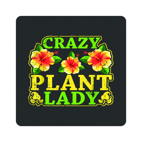 Crazy Plant Lady 2 Coasters
