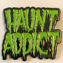 Load image into Gallery viewer, Haunt Addict Enamel Pin