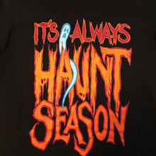Load image into Gallery viewer, Its Always Haunt Season Tee