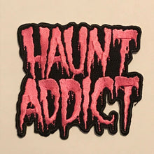 Load image into Gallery viewer, Haunt Addict Patch
