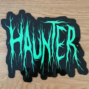 Haunter Metal Sign / Wall Art