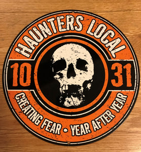 Haunters Local 1031 Metal Sign / Wall Art