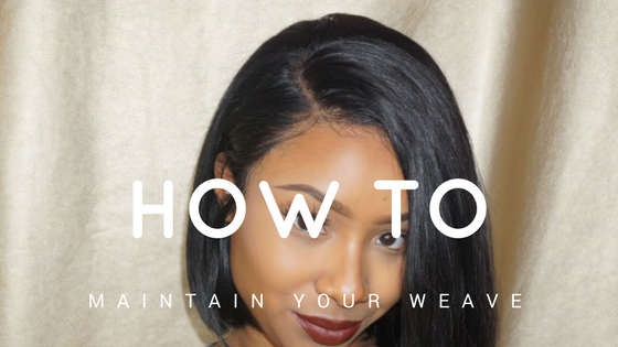 How to Properly Maintain Your Human Hair Weave