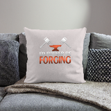 "I'd Rather Be Forging Blacksmith Forge Hammer Throw Pillow Cover 18"" x 18"""