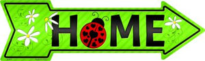 Home with Ladybug Novelty Metal Arrow Sign