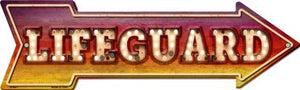 Lifeguard Bulb Letters Novelty Arrow Sign