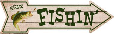 Fishin Novelty Metal Arrow Sign