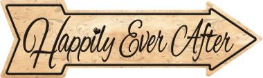 Happily Ever After Novelty Metal Arrow Sign