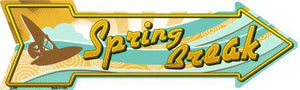 Spring Break Novelty Metal Arrow Sign