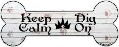Keep Calm Dig On Novelty Bone Magnet