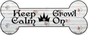 Keep Calm Growl On Novelty Bone Magnet