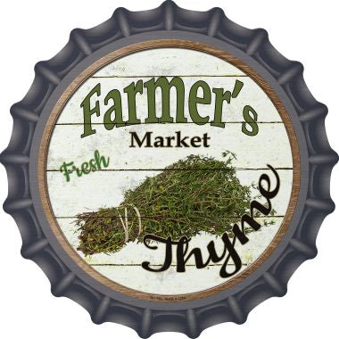 Farmers Market Thyme Novelty Metal Bottle Cap 12 Inch Sign