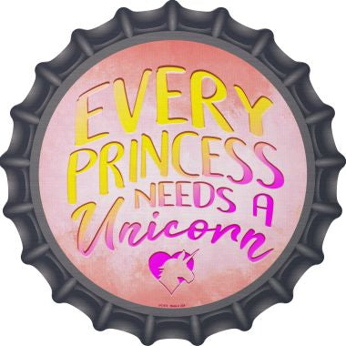 Princess Needs A Unicorn Novelty Metal Bottle Cap BC-973