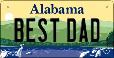 Best Dad Alabama Novelty Metal Bicycle Plate
