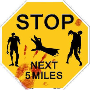Zombies Next 5 Miles Yellow Metal Novelty Octagon Stop Sign
