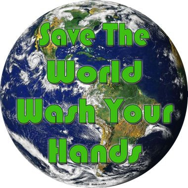 Save the World Novelty Metal Circular Sign C-1128