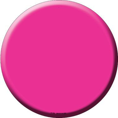 Pink Novelty Metal Circular Sign