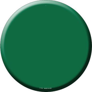 Green Novelty Metal Circular Sign