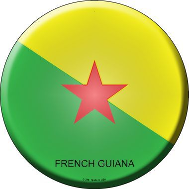 French Guiana Country Novelty Metal Circular Sign