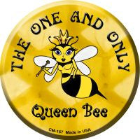 The One and Only Queen Bee Novelty Metal Mini Circle Magnet