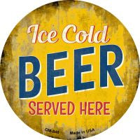 Ice Cold Beer Served Here Novelty Metal Mini Circle Magnet