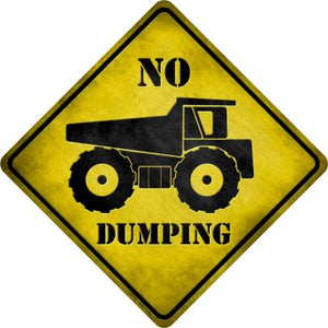 No Dumping Novelty Metal Crossing Sign CX-127
