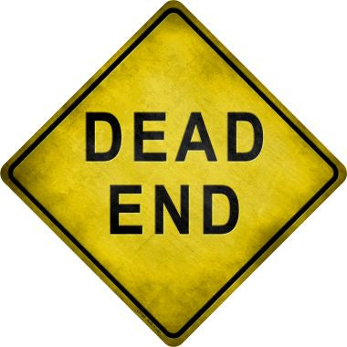 Dead End Novelty Metal Crossing Sign CX-145