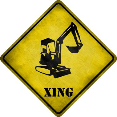 Backhoe Xing Novelty Metal Crossing Sign CX-164