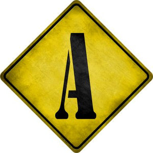 Letter A Xing Novelty Metal Crossing Sign CX-266
