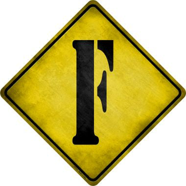 Letter F Xing Novelty Metal Crossing Sign CX-271