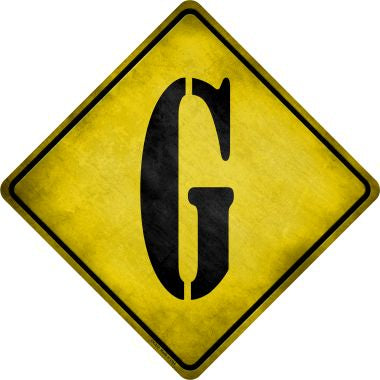 Letter G Xing Novelty Metal Crossing Sign CX-272